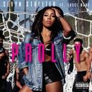 Prolly (feat. Gucci Mane)/Sevyn Streeter