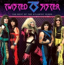The Best Of The Atlantic Years/Twisted Sister