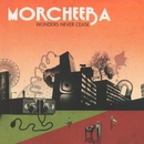 Wonders Never Cease/Morcheeba