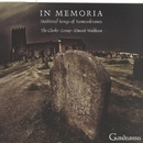 In Memoria - Medieval Songs of Remembrance/The Clerks' Group & Edward Wickham