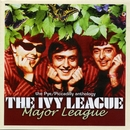 Major League - The Pye/Piccadilly Anthology/The Ivy League