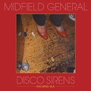 Disco Sirens (Version 1)/Midfield General