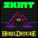 Skint vs. Hereldeduke/Hereldeduke