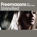 Uninvited (feat. Bailey Tzuke)/Freemasons