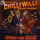 Bongos Over Balham (Expanded Edition)/Chilli Willi & The Red Hot Peppers