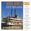 22 Timeless Jazz Favourites/Acker Bilk, Kenny Ball & Chris Barber
