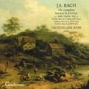 Bach: Sonata for Solo Violin No. 3; Partitas Nos. 2 - 3/Jacqueline Ross