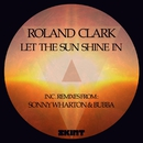 Let the Sun Shine in/Roland Clark