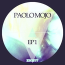 EP1/Paolo Mojo, Angelo Fracalanza & One & Raff