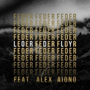 Lordly (feat. Alex Aiono)/Feder