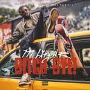 Bitch Bye!/M City JR