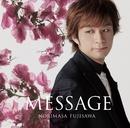 MESSAGE/藤澤ノリマサ