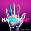 HandClap (Remixes Pt. 2)/Fitz and The Tantrums
