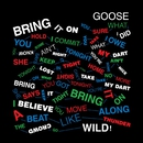 Bring It On (Remixes)/Goose