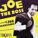 Joe The Boss: The Productions of Joe Mansano/Joe Mansano