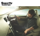Good-bye/Superfly