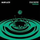 Cold Water (feat. Justin Bieber & MØ) [Remixes]/Major Lazer