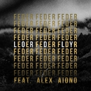 Lordly (feat. Alex Aiono) [Official video]/Feder