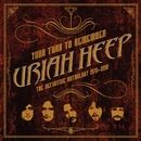 Your Turn to Remember: The Definitive Anthology 1970 - 1990/Uriah Heep