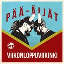 Viikonloppuviikinki/Pää-äijät