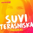 Puolikas (Vain elämää kausi 5)/Suvi Teräsniska