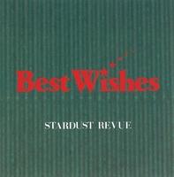 Best Wishes/スターダスト・レビュー