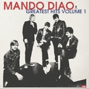 Greatest Hits, Vol. 1/Mando Diao