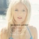 Mi Chico Latino/Geri Halliwell