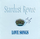 Love Songs/STARDUST REVUE