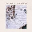 In a New Bed/Matt Maltese