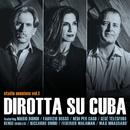Studio sessions vol. 1/Dirotta su Cuba