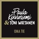 Oma tie (feat. Toni Wirtanen)/Paula Koivuniemi
