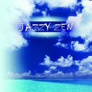 Jazzy Zen/Martial Henzelin