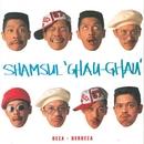 Rock 'N' Roll Laki Bini/Shamsul Ghau Ghau