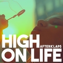 High On Life/Afterklaps