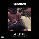 We Can (feat. Tory Lanez)/Kranium