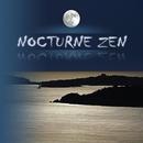 Nocturne Zen/Paul Glaeser & Patrick Jaymes