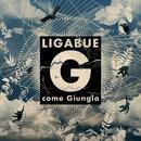 G come giungla/Ligabue