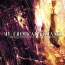 I Brought You My Bullets, You Brought Me Your Love/My Chemical Romance