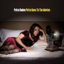 Petra Goes To The Movies/Petra Haden