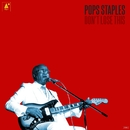 Don't Lose This/Pops Staples