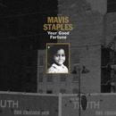 Your Good Fortune/Mavis Staples