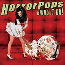 Bring It On!/Horrorpops