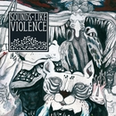 The Devil On Nobel Street/Sounds Like Violence
