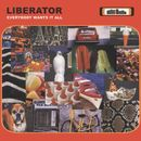 Everybody Wants It All/Liberator