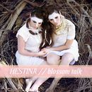 Blossom Talk/Hestina