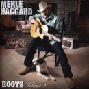 Roots Volume 1/Merle Haggard