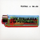 Global Agogo/Joe Strummer & The Mescaleros