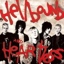 Hellbound and Heartless/The Heart Attacks