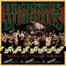 Live On St. Patrick's Day/Dropkick Murphys